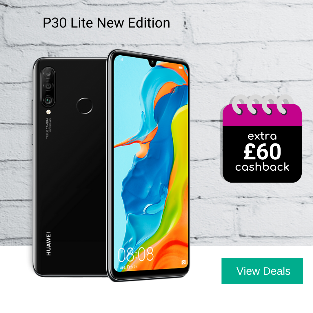 Huawei P30 Lite New Edition deals with £60 cashback
