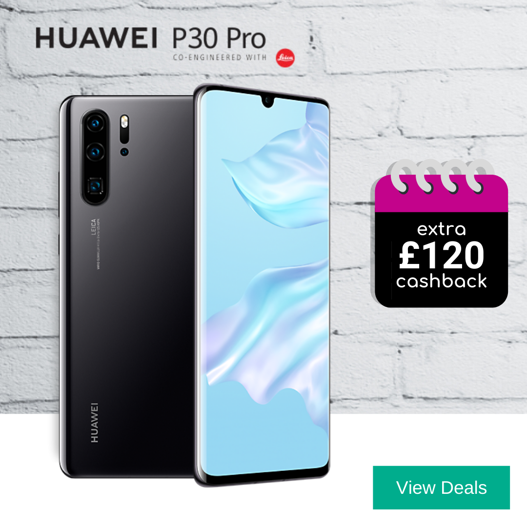 Huawei P30 Pro best 100GB data deals with extra £120 cashback