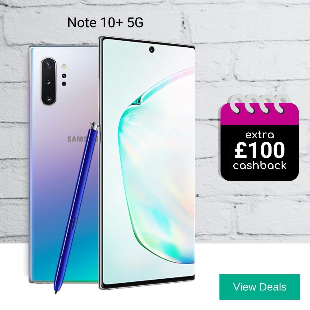 Extra £100 cashback with Samsung Galaxy Note10 Plus 5G deals