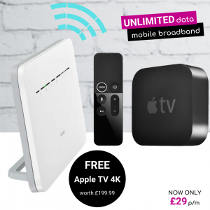 Free Apple 4K TV with Unlimited 4G Mobile Broadband Home Hub Deals