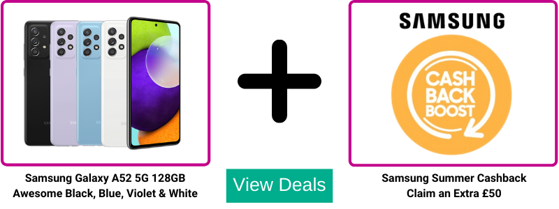 Extra £50 cashback from Samsung with Galaxy A52 deals