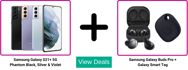 Get a Free Galaxy Smart Tag and a Free pair of Galaxy Buds Pro together worth £248 with Samsung S21+ contract and upgrade deals.